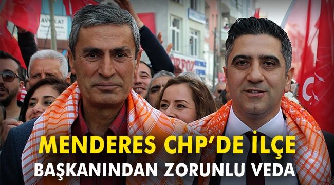 Menderes CHP'de Başkan Güler'den zorunlu veda