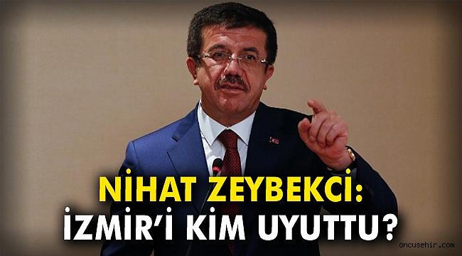 Nihat Zeybekci: İzmir'i kim uyuttu?