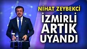 Nihat Zeybekci: İzmirli artık uyandı