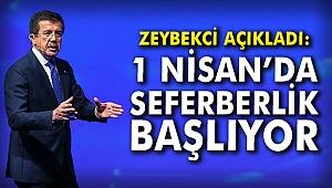 Zeybekci açıkladı: 1 Nisan'da seferberlik başlıyor