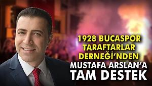 1928 Bucaspor Taraftarlar Derneği'nden Mustafa Arslan'a tam destek