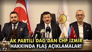 AK Partili Dağ'dan CHP İzmir hakkında flaş açıklamalar!