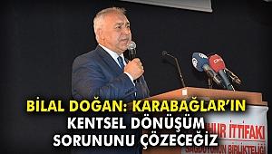 AK Partili Doğan: Karabağlar'ın kentsel dönüşüm sorununu çözeceğiz
