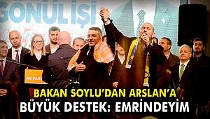 Bakan Soylu'dan Arslan'a destek: Emrindeyim