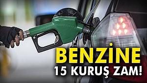Benzine 15 kuruş zam!