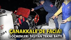 Çanakkale'de facia! Göçmenleri taşıyan tekne battı