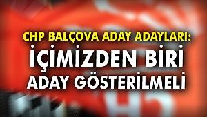 CHP Balçova aday adayları: İçimizden biri aday gösterilmeli
