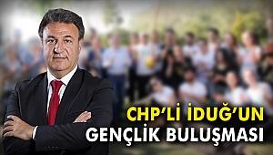 CHP'li İduğ'un gençlik buluşması