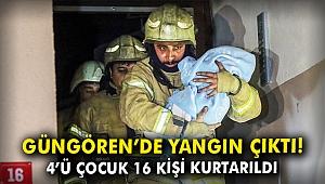 Güngören'de yangın çıktı! 4'ü çocuk 16 kişi kurtarıldı