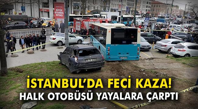 İstanbul'da feci kaza! Halk otobüsü yayalara çarptı!