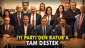 İYİ Parti'den Batur'a tam destek