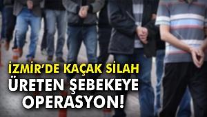 İzmir'de kaçak silah üreten şebekeye operasyon!
