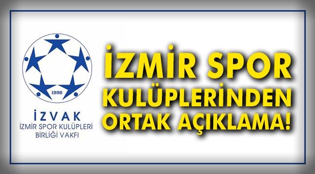 İzmir spor kulüplerinden ortak açıklama!