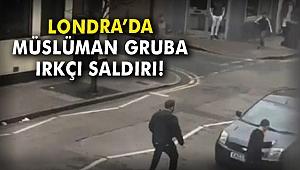 Londra'da Müslüman gruba ırkçı saldırı!