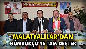 Malatyalılar'dan Gümrükçü'ye tam destek