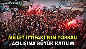 Millet İttifakı'nın Torbalı'daki açılışına büyük katılım