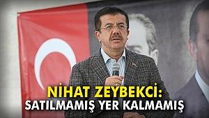 Nihat Zeybekci: Satılmamış yer kalmamış