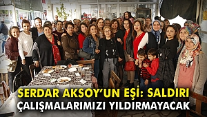 Serdar Aksoy'un eşi: Saldırı, çalışmalarımızı yıldırmayacak