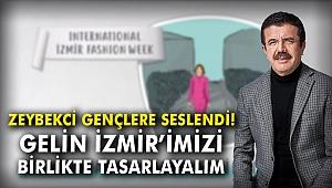 Zeybekci gençlere seslendi: Gelin İzmir'imizi birlikte tasarlayalım