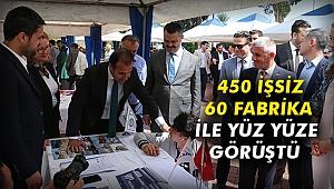 450 işsiz 60 fabrika ile yüz yüze görüştü