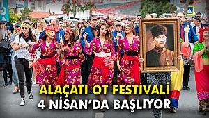 Alaçatı Ot Festivali 4 Nisan'da başlıyor