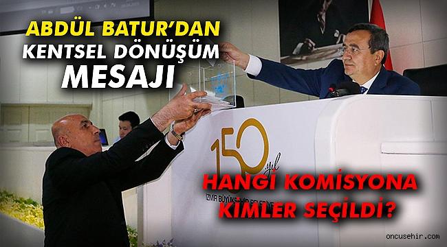 Başkan Batur'dan Kentsel Dönüşüm Mesajı
