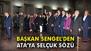 Başkan Sengel'den Ata'ya Selçuk sözü