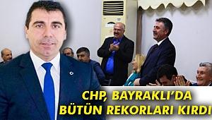 CHP, Bayraklı'da bütün rekorları kırdı