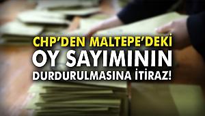 CHP'den Maltepe'deki oy sayımının durmasına itiraz