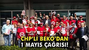 CHP'li Beko'dan 1 Mayıs çağrısı