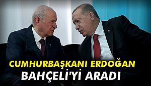 Cumhurbaşkanı Erdoğan, Bahçeli'yi aradı