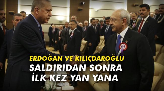 Erdoğan Ve Kılıçdaroğlu saldırıdan sonra ilk kez yan yana