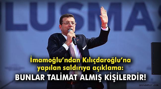 İmamoğlu'ndan Kılıçdaroğlu'na yapılan saldırıya ilişkin açıklama
