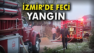 İzmir'de feci yangin