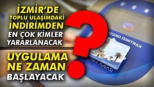 İzmir'de Toplu Ulaşımdaki İndirimden en çok kimler yararlanacak?