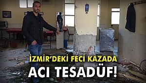 İzmir'deki feci kazada acı tesadüf!