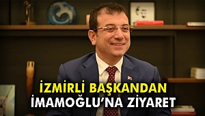 İzmirli Başkandan İmamoğlu'na ziyaret!