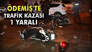 Ödemiş'te trafik kazası: 1 yaralı
