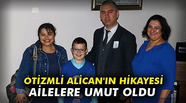 Otizmli Alican'ın hikayesi ailelere umut oldu