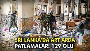 Sri Lanka'da art arda patlamalar: 129 ölü