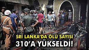 Sri Lanka'da ölü sayısı 310'a yükseldi