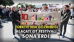 Türkiye'nin gözbebeği Alaçatı Ot Festivali sona erdi