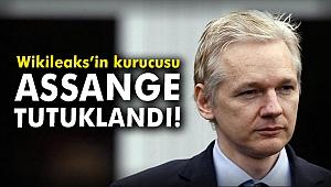 Wikileaks'in kurucusu Assange tutuklandı