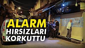 Alarm hırsızları korkuttu