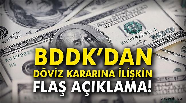 BDDK'dan döviz kararına ilişkin flaş açıklama!