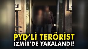 PYD'li terörist İzmir'de yakalandı