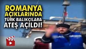 Romanya açıklarında Türk balıkçılara ateş açıldı!
