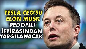 Tesla CEO'su Elon Musk 'pedofili' iftirasından yargılanacak
