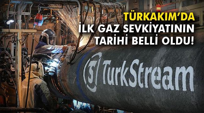TürkAkım'da ilk gaz sevkiyatının tarihi belli oldu