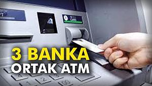3 banka ortak ATM